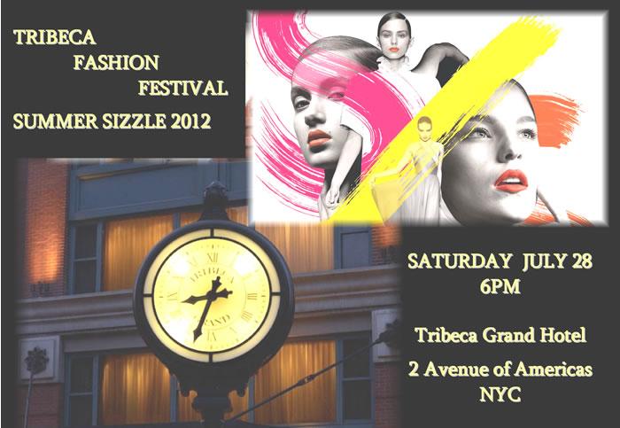 Tribeca Fashion Festival Summer Sizzle 2012 New York Fashion
