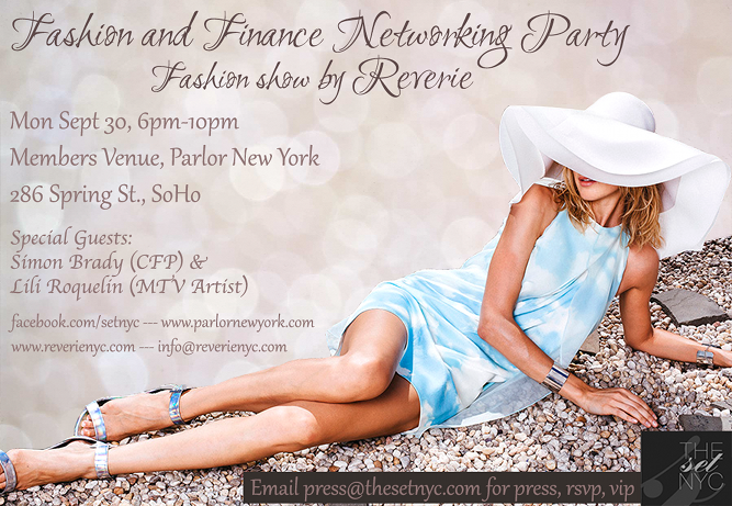 Fashion And Finance Networking Party Fashion Show by Reverie S-S14 Collection