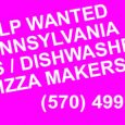 COOKS / DISHWASHERS /PIZZA MAKERSFULL TIME EMPLOYMENT.  WEEKLY PAYMENT.  WILLING TO TRAIN. EXCELLENT OPPORTUNITIES.  LOCATED IN MOOSIC, WILKES BARRE / SCRANTON VICINITYCONTACT (570) 499-8182.  JOB